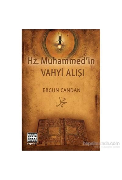 Hz. Muhammed'İn Vahyi Alışı-Ergun Candan