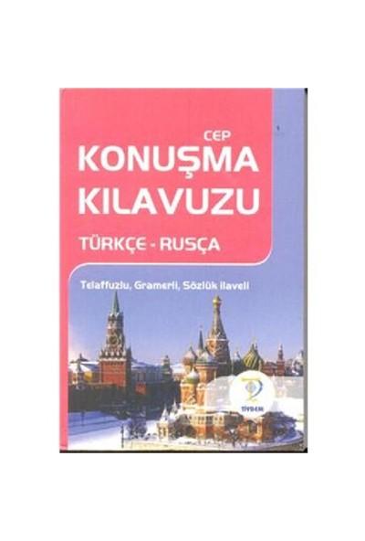 Cep Konuşma Kılavuzu Türkçe-Rusça