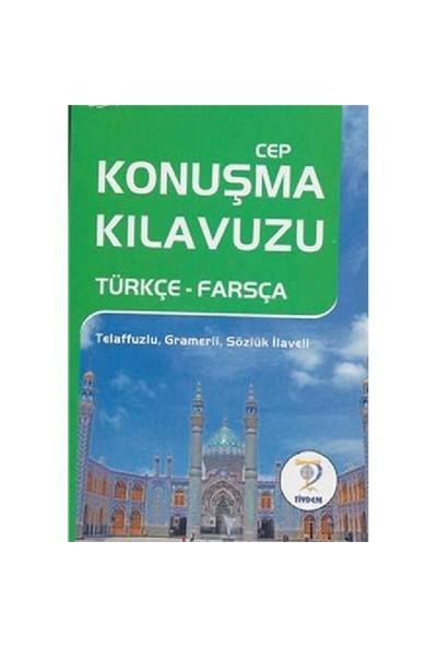Cep Konuşma Kılavuzu Türkçe-Farsça
