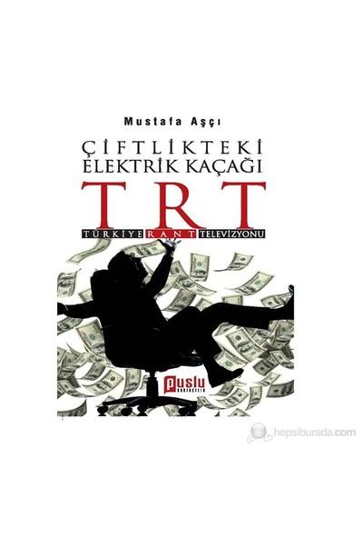 Çiftlikteki Elektrik Kaçağı Trt-Mustafa Aşçı