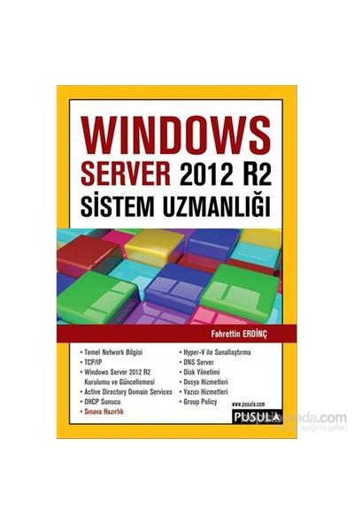 Windows Server 2012 R2 Sistem Uzmanlığı - Fahrettin Erdinç