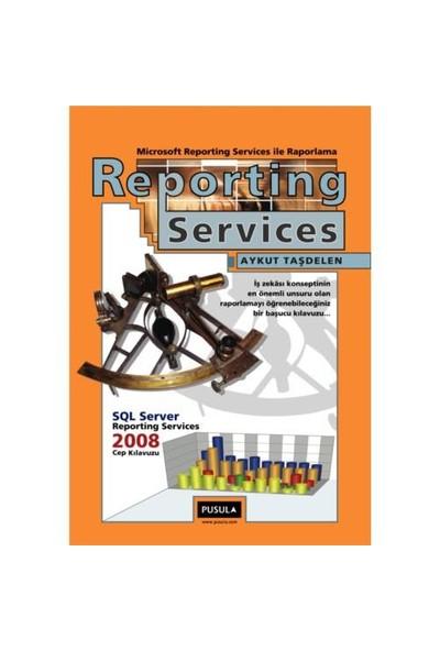 Reporting Services ile Raporlama