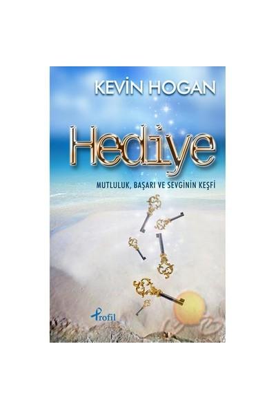 Hediye-Kevin Hogan
