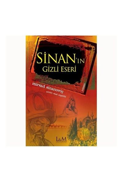 Sinan'In Gizli Eseri-Mirsad Sinanoviç