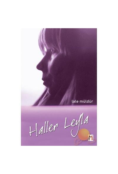 Haller Leyla-Lale Müldür