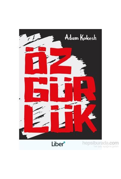 Özgürlük-Adam Kokesh