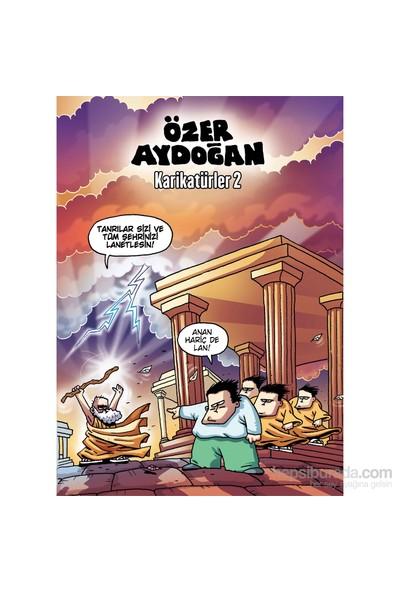 Karikatürler 2 – Özer Aydoğan