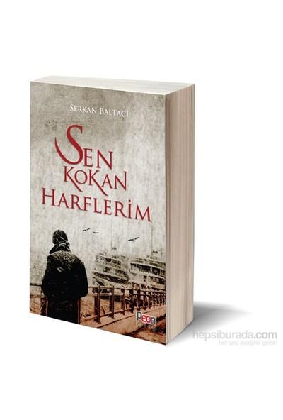 Sen Kokan Harflerim-Serkan Baltacı