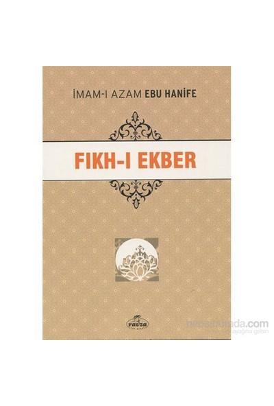 Fıkh-ı Ekber - İmam-ı Azam Ebu Hanife