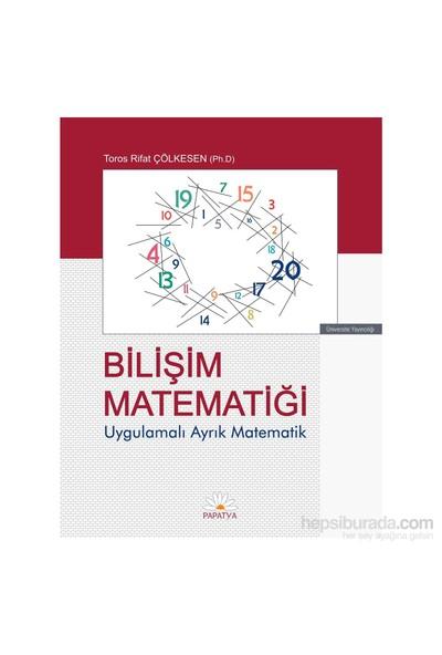 Bilişim Matematiği: Uygulamalı Ayrık Matematik