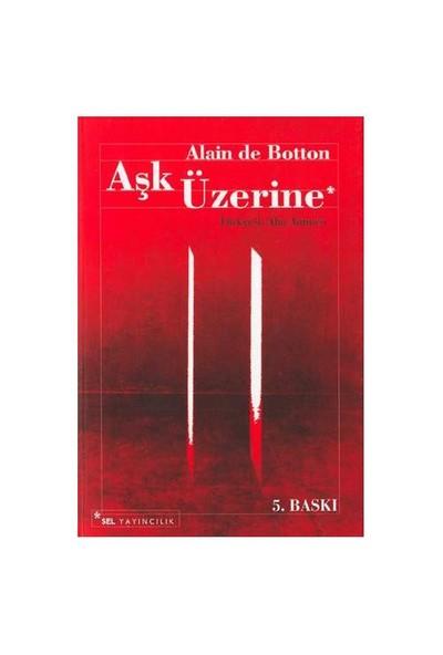 Aşk Üzerine - Alain de Botton