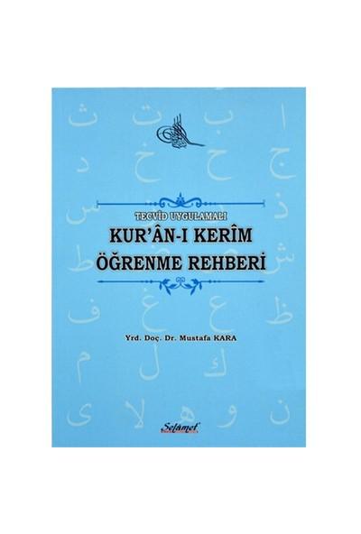 Tecvidli Uygulamalı Kur'An-I Kerim Öğrenme Rehberi-Mustafa Kara