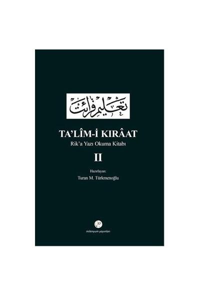 Ta'Lim-İ Kıraat : Rik'A Yazı Okuma Kitabı-Turan M. Türkmenoğlu