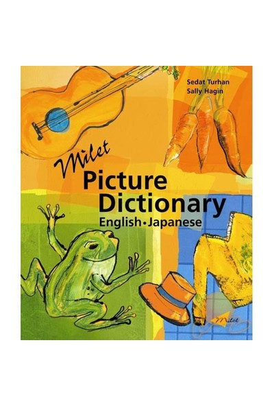 MİLET PICTURE DICTIONARY - ENGLISH / JAPANESE