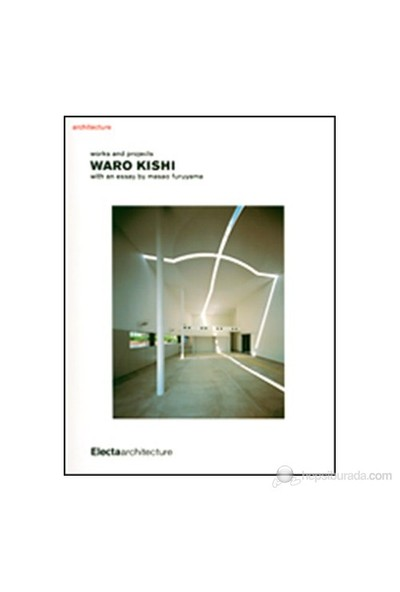Waro Kishi: Works And Projects-Masao Furuyama