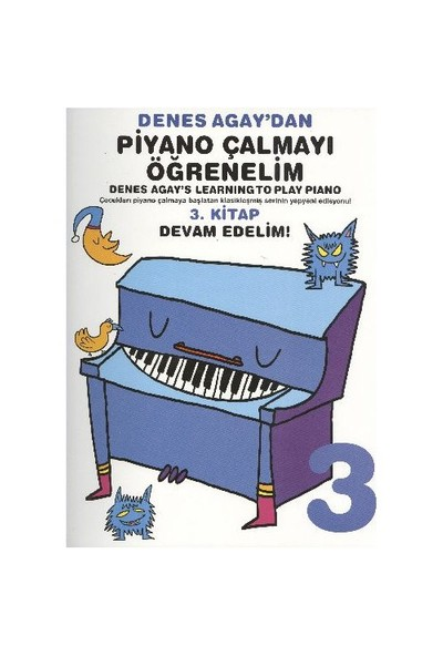 Denes Agaydan Piyano Çalmayı Öğrenelim 3. Kitap Devam Edelim - Denes Agay