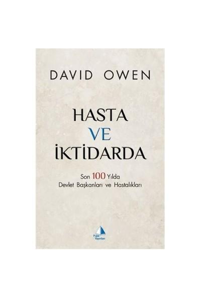 Hasta Ve İktidarda-David Owen