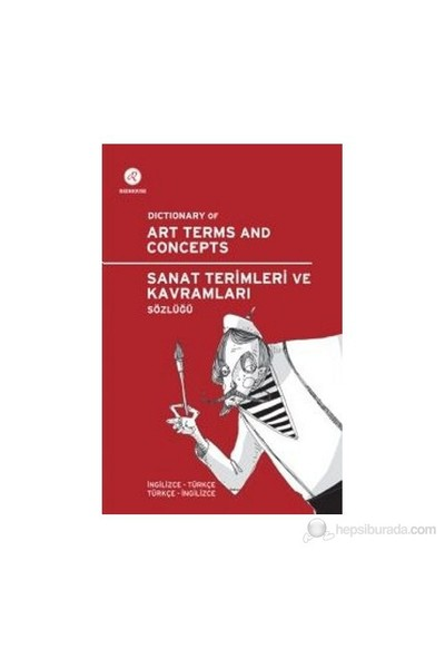 Redhouse Sanat Terimleri Ve Kavramları Sözlüğü / Dictionary Of Art Terms And Concepts - (İngilizce-T-Kolektif
