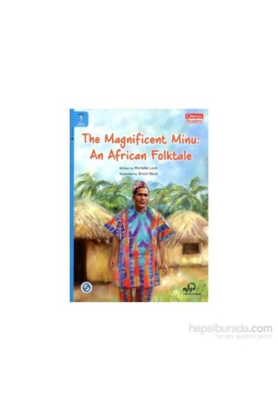 The Magnificent Minu: An African Folktale +Downloadable Audio (Compass Readers 5) A2-Michelle Lord