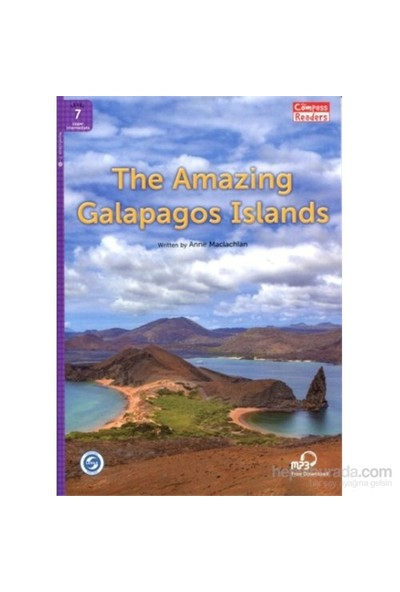 The Amazing Galapagos Islands +Downloadable Audio (Compass Readers 7) B2 - Anne Maclachlan