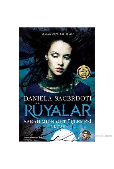 Rüyalar - Sarah Midnight Üçlemesi 1. Kitap-Daniela Sacerdoti