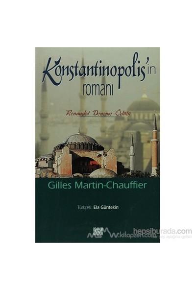 Konstantinopol'İn Romanı-Gilles Martin - Chauffier