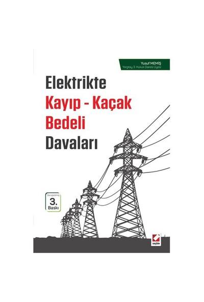 Elektrikte Kayıp Kaçak Bedeli Davaları