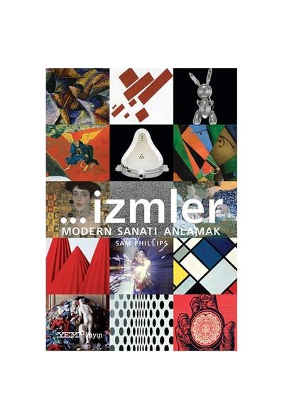 İzmler Modern Sanatı Anlamak-Sam Phillips