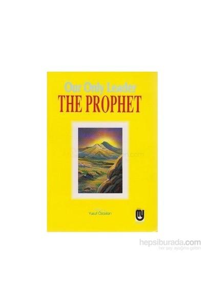 Our Only Leader The Prophet-Yusuf Özaslan
