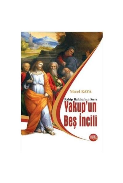 """Yakup'un Beş İncili """"Rahip Bahira'nın Sırrı"""""""