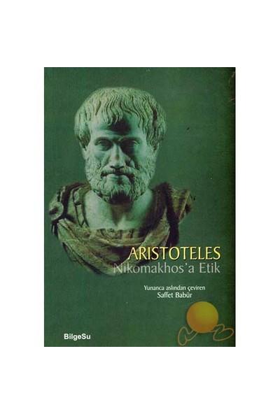 Nikomakhos'a Etik - Aristoteles