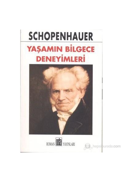 Yaşamın Bilgece Deneyimleri-Arthur Schopenhauer