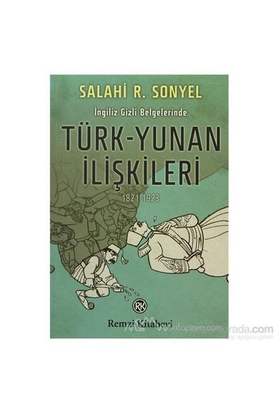 İngiliz Gizli Belgelerinde Türk-Yunan İlişkileri-Salahi R. Sonyel