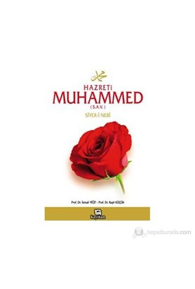 Hz. Muhammed (S.A.V.) Hayatı, Siyer-İ Nebi-Raşit Küçük
