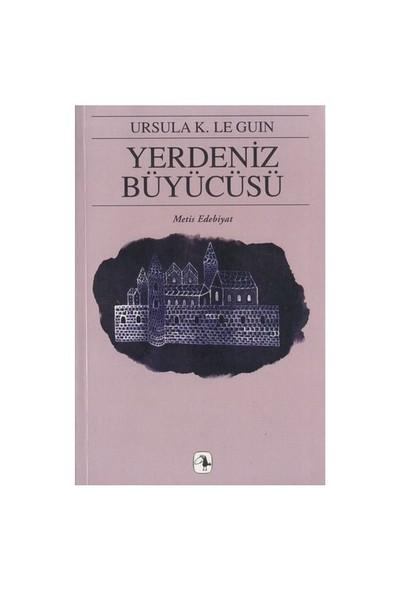 Yerdeniz Büyücüsü - Yerdeniz Üçlemesi I - Ursula K. Le Guin