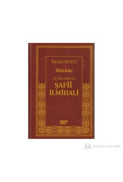 Açıklamalı Şafii İlmihali - Minhac (Şamua) - Ebu Zekeriyya Muhyiddin Bin Şeref En-Nevevi Ed-Dimeşki