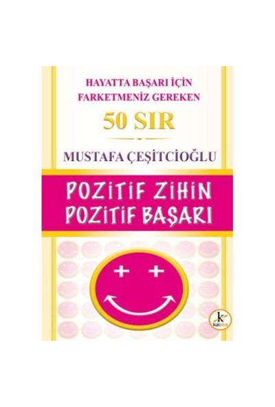 Pozitif Zihin Pozitif Başarı - 50 Sır