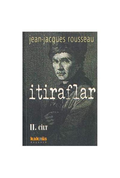 İtiraflar - Iı.Cilt-Jean-Jacques Rousseau