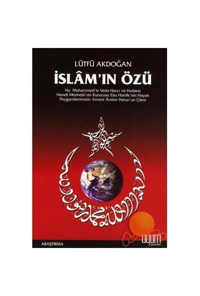 İslam'In Özü-Lütfü Akdoğan