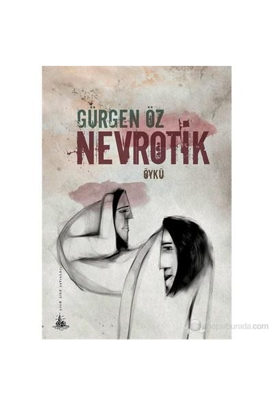 Nevrotik-Gürgen Öz