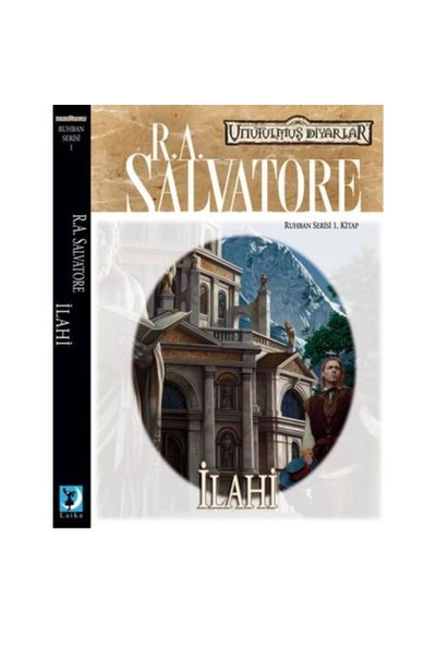 İlahi – Ruhban Serisi 1. Kitap-R. A. Salvatore