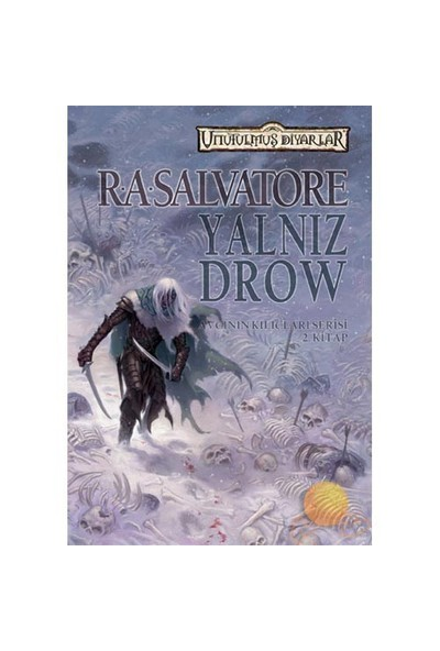 Yalnız Drow - Avcının Kılıçları Serisi 2. Kitap-R. A. Salvatore