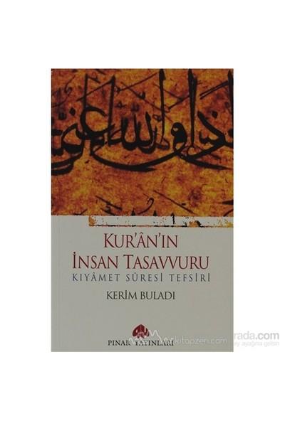 Kur''an''ın İnsan Tasavvuru