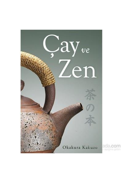 Çay Ve Zen-Okakura Kakuzo