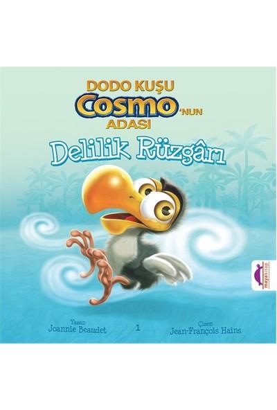 Dodo Kuşu Cosmo'Nun Adası: Delilik Rüzgarı-Joannie Beaudet
