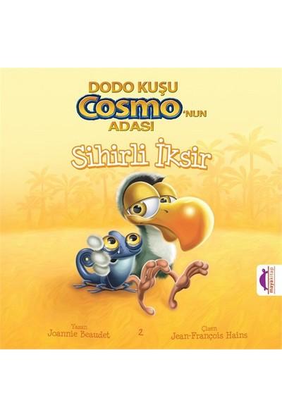 Dodo Kuşu Cosmo'Nun Adası: Sihirli İksir-Joannie Beaudet