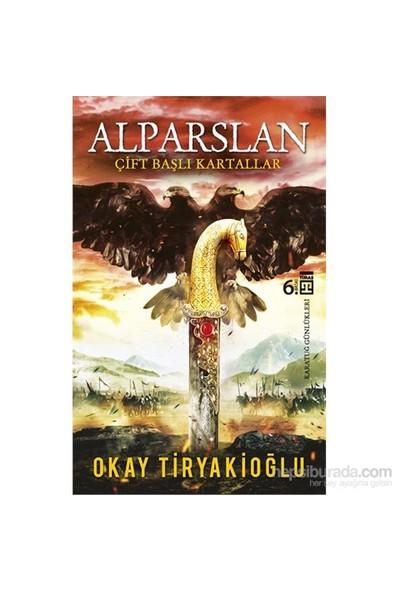 Alparslan - Okay Tiryakioğlu