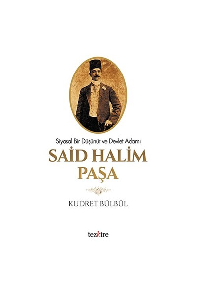 Said Halim Paşa-Kudret Bülbül