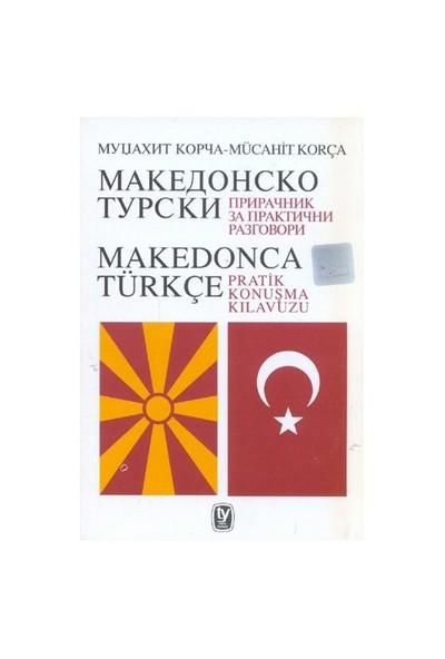 Makedonca - Türkçe Pratik Konuşma Klavuzu - Mücahit Korça