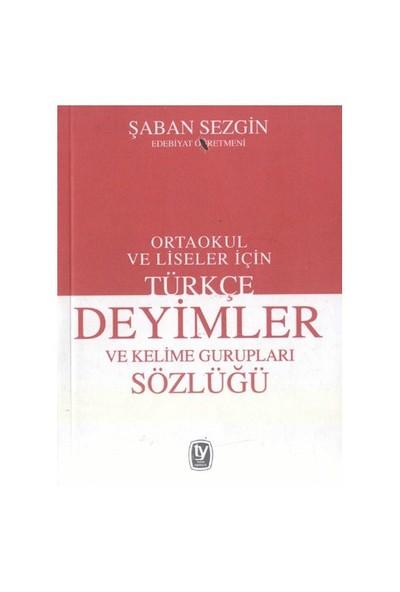 Deyimler Sözlüğü-Şaban Sezgin